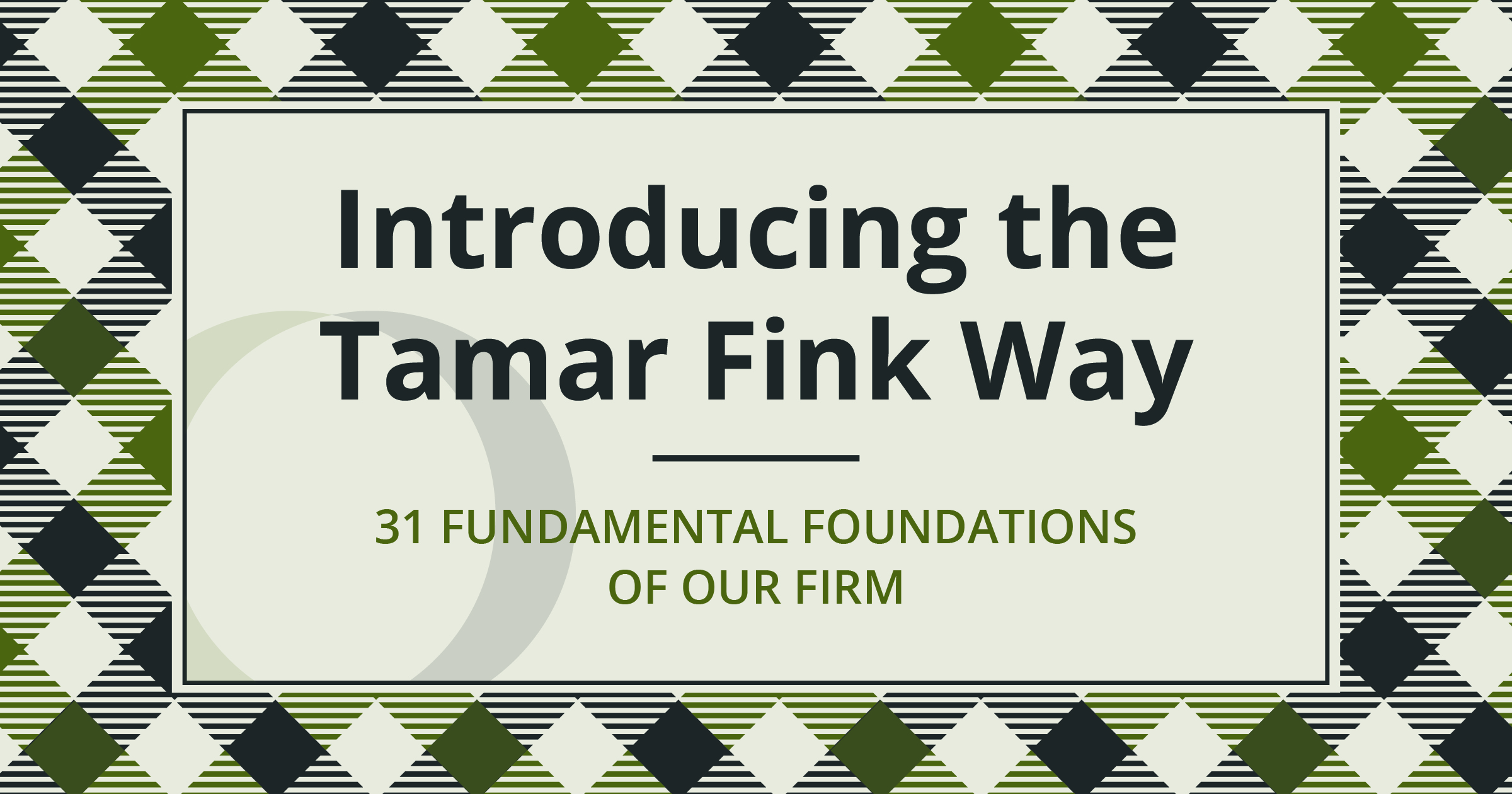Introducing The Tamar Fink Way
