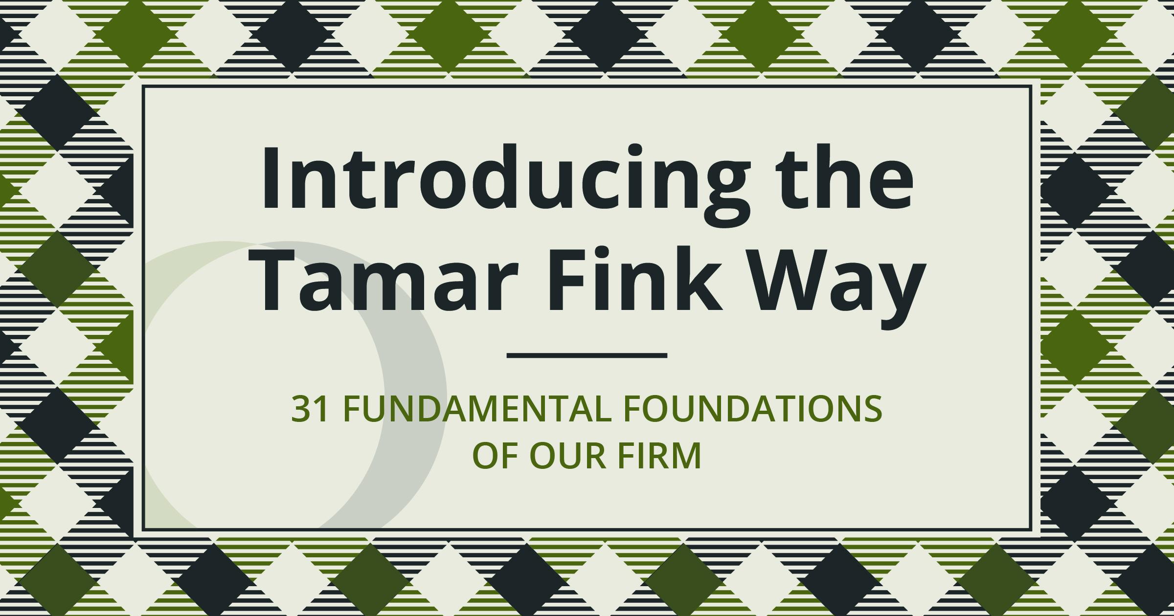 Introducing The Tamar Fink Way