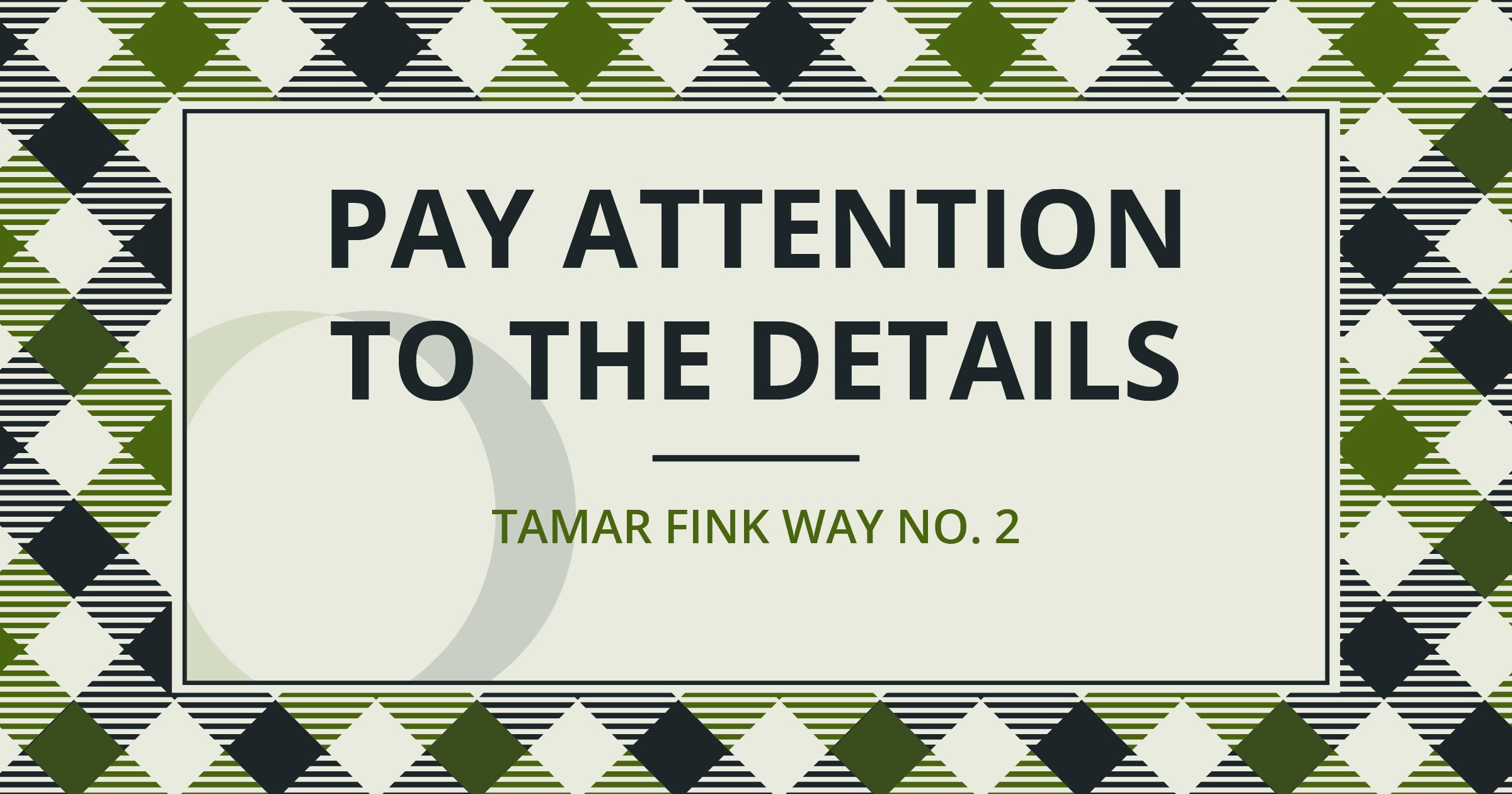 The Tamar Fink Way - #2