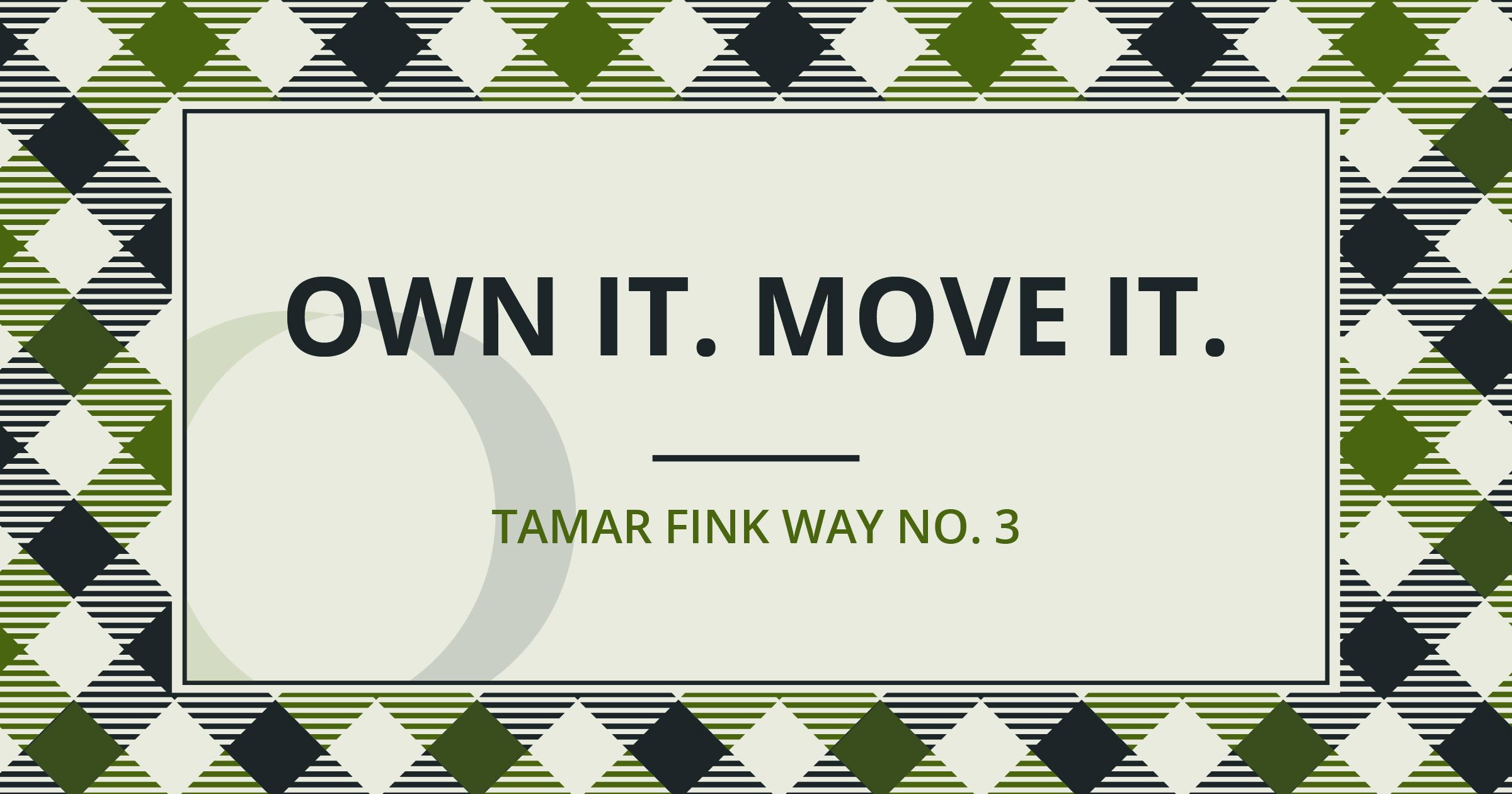 The Tamar Fink Way - #3