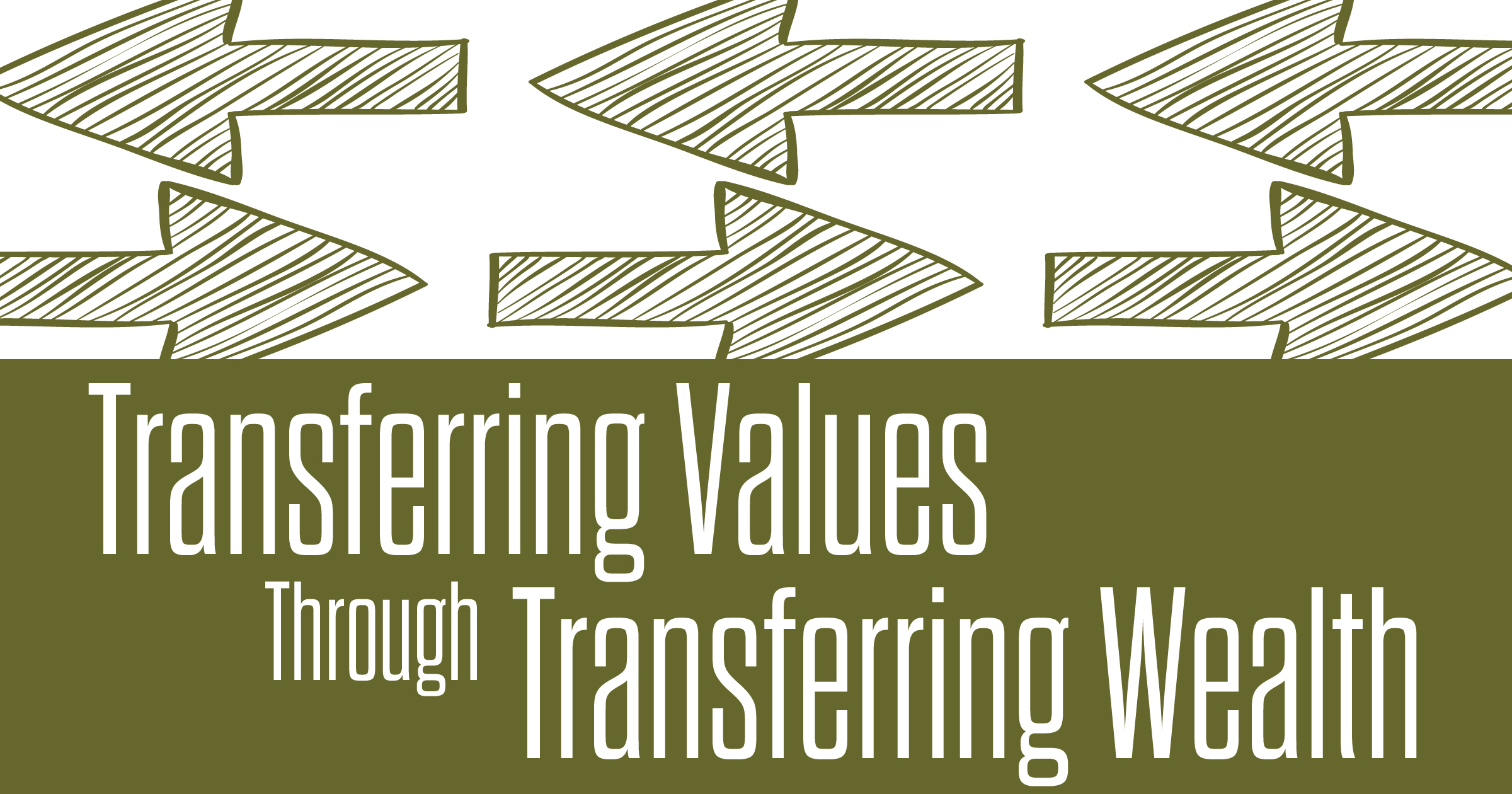 Transferring Values Through Transferring Wealth