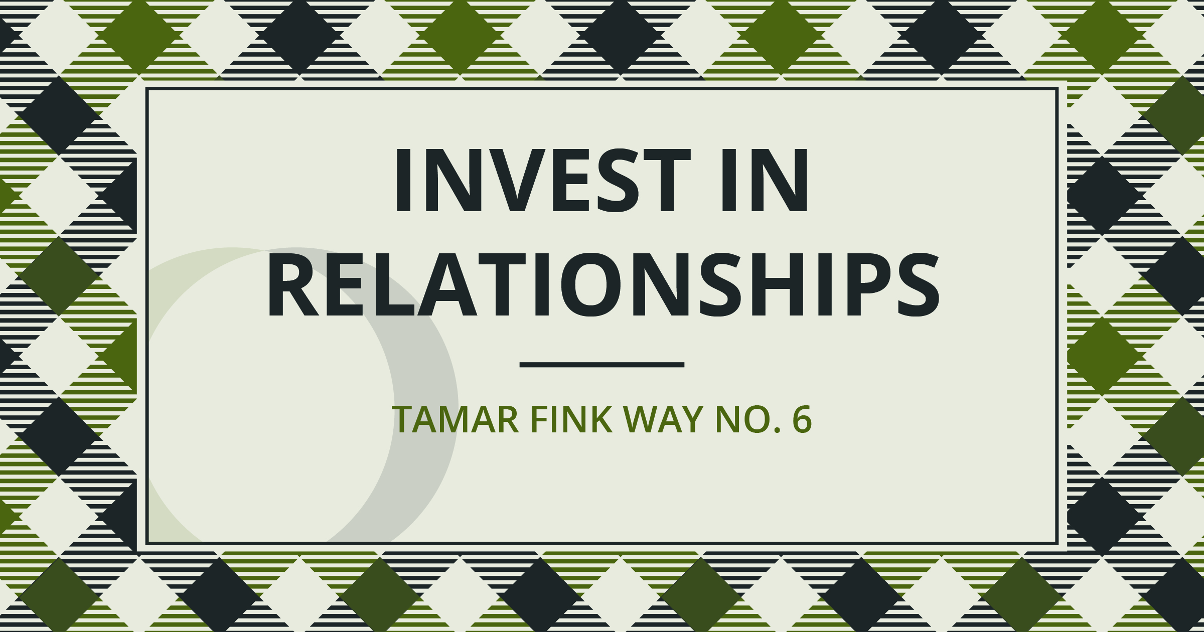 The Tamar Fink Way – #6