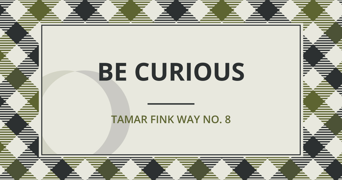 The Tamar Fink Way – #8