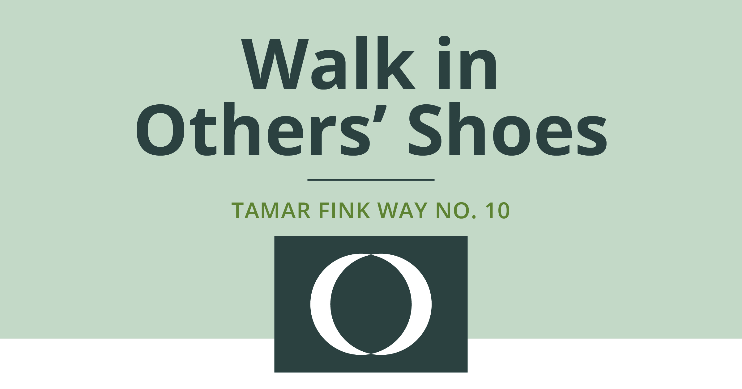 The Tamar Fink Way – #10