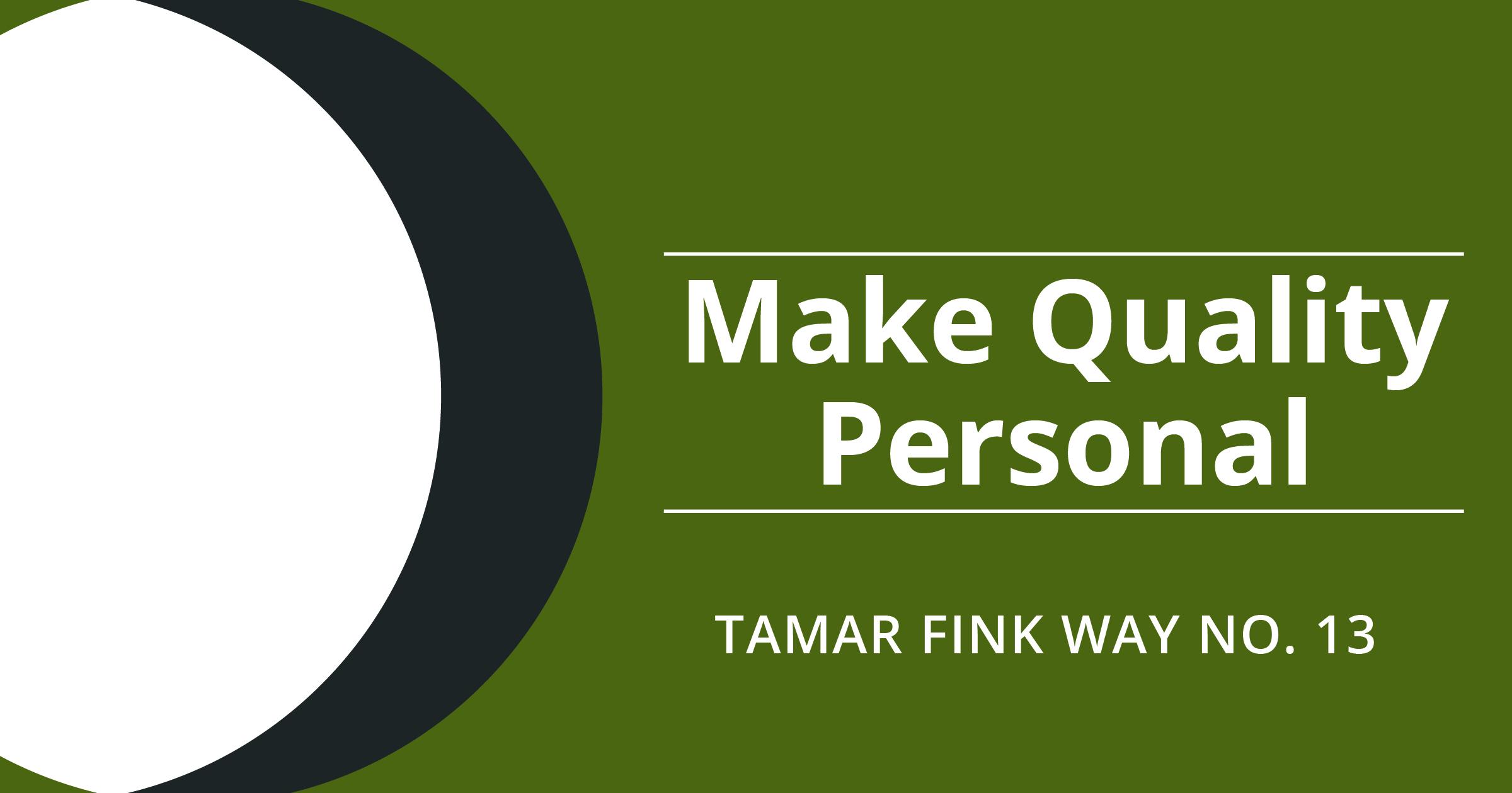 The Tamar Fink Way – #13