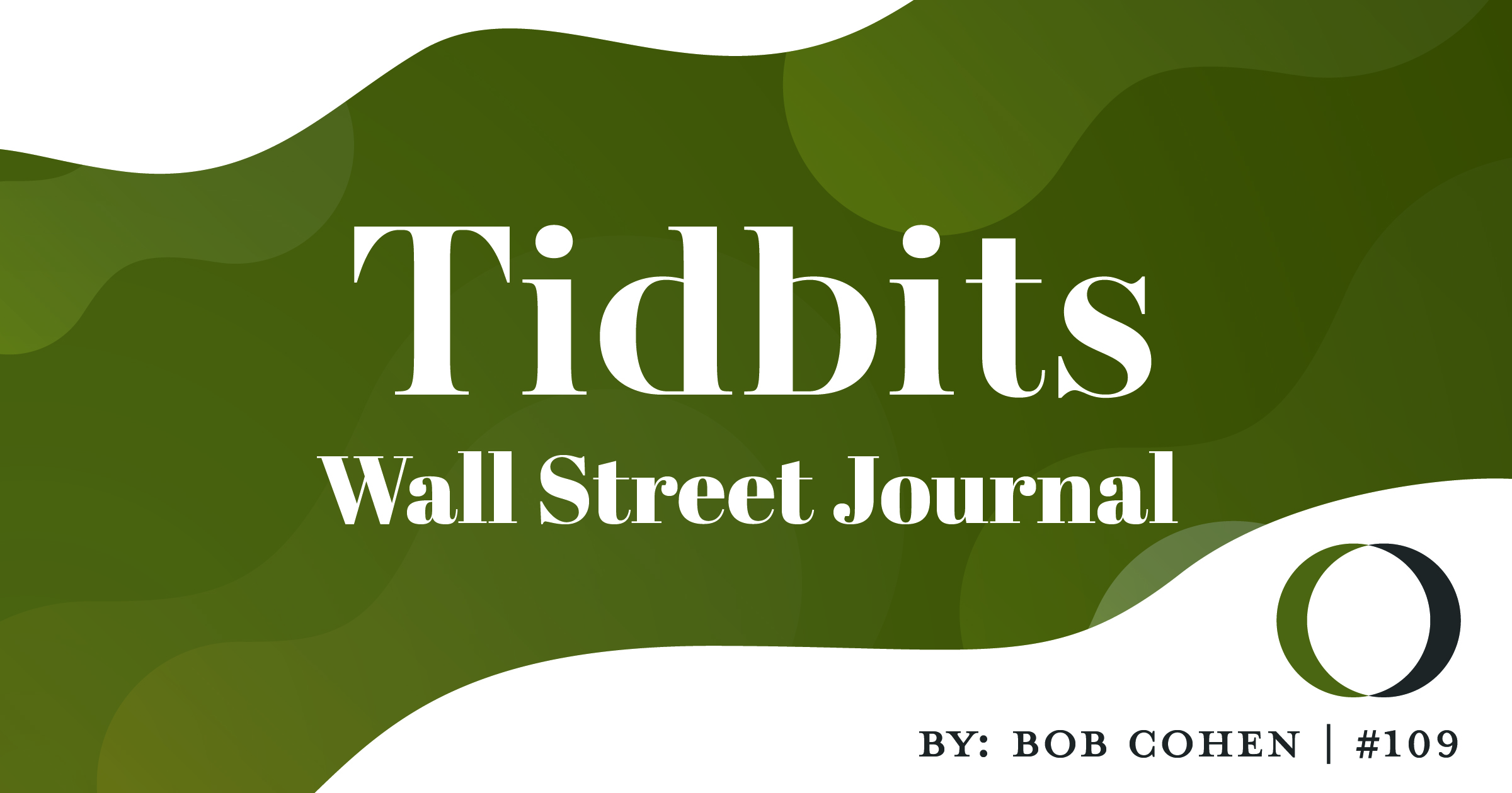 Tidbits #109: Wall Street Journal